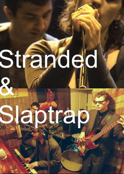 Stranded & Slaptrap