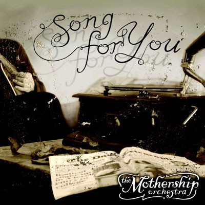 The Mothership Orchestra - Song For You