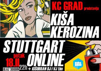 Kiša Kerozina, Stuttgart Online - plakat