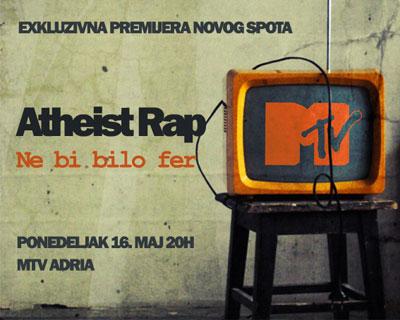 Atheist Rap (Ne bi bilo fer) - MTV Adria