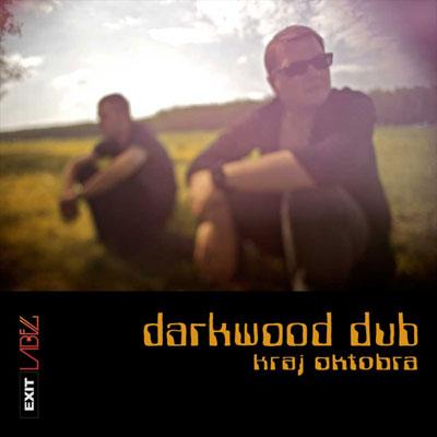 Darkwood Dub - Kraj oktobra