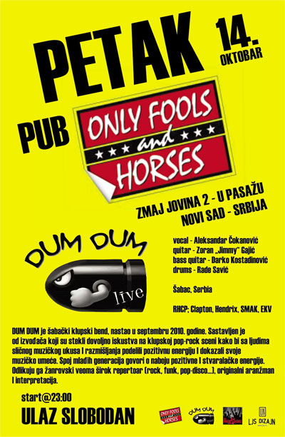 Dum Dum @ Pub Only Fools and Horses, Novi Sad