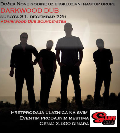 Darkwood Dub @ Gun Club, Beograd
