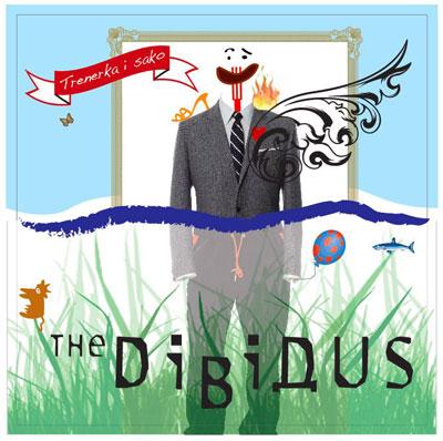 The Dibidus - Trenerka i sako