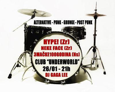 Hype!, Neke face i 3Mačke100godina @ Klub Underworld, Beograd