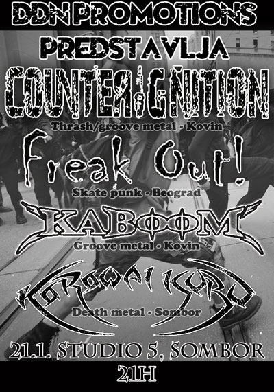 CounterIgnitoN, Freak Out!, Kaboom i Korowai Kuru @ Studio 5, Sombor
