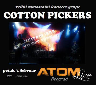 Cotton Pickers @ Klub Atom, Beograd