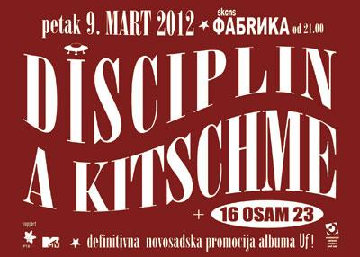 Disciplin A Kitschme @ SKCNS Fabrika, Novi Sad