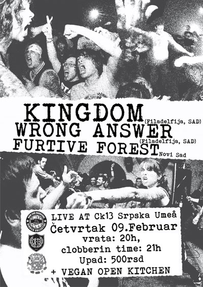 Kingdom, Wrong Answer & Furtive Forest @ CK13, Novi Sad