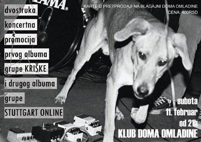 Kriške i Stuttgart Online @ Dom Omladine, Beograd