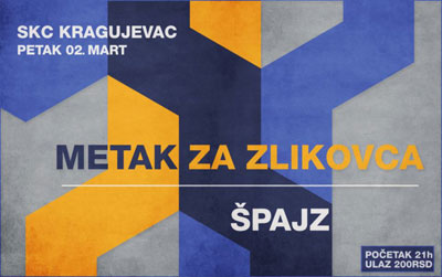 Metak za zlikovca i Špajz @ SKC, Kragujevac