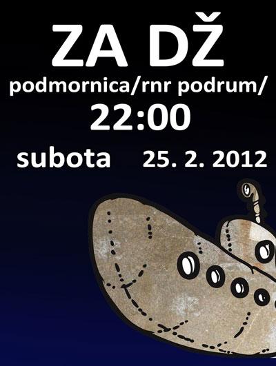 Za Dž @ Podmornica, Beograd
