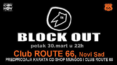 Block Out @ Route 66, Novi Sad