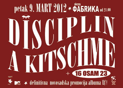 Disciplin A Kitschme @ SKC Fabrika, Novi Sad
