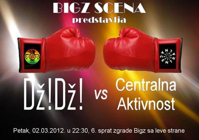 Dž!Dž! i Centralna aktivnost @ BIGZ Scena, Beograd