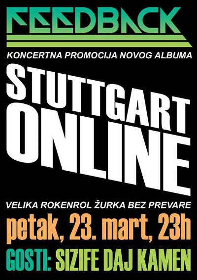 Stuttgart Online @ Klub Feedback, Niš