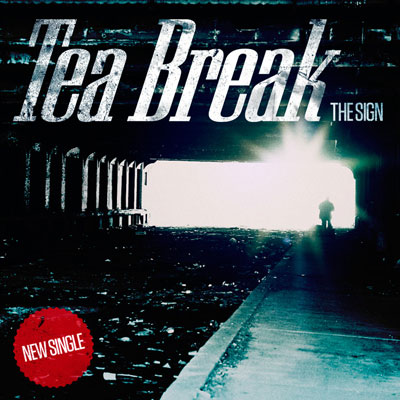 Tea Break - The Sign