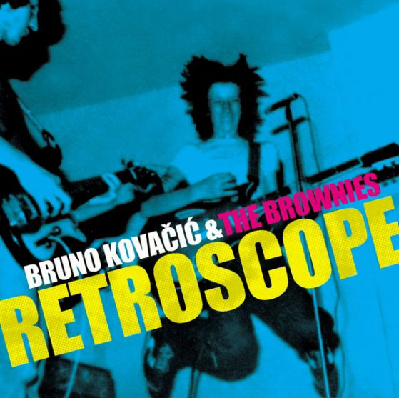 Bruno Kovačić & The Brownies - Retroscope