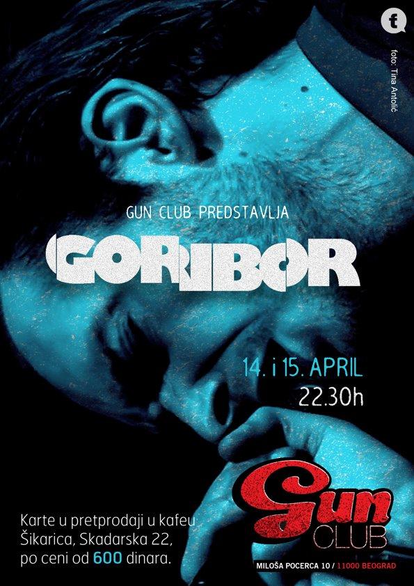 Goribor @ Gun Club, Beograd