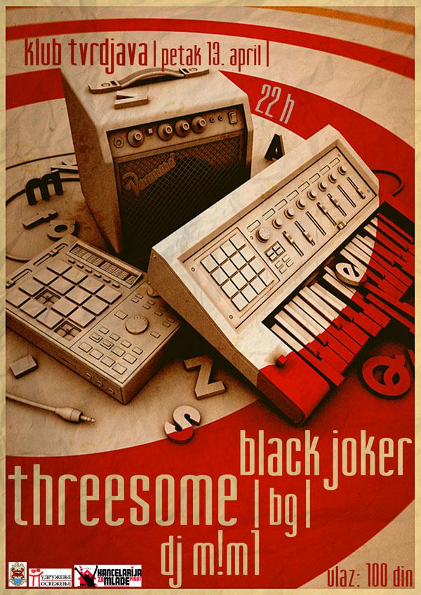 Threesome & Black Joker @ Klub Tvrđava, Pirot