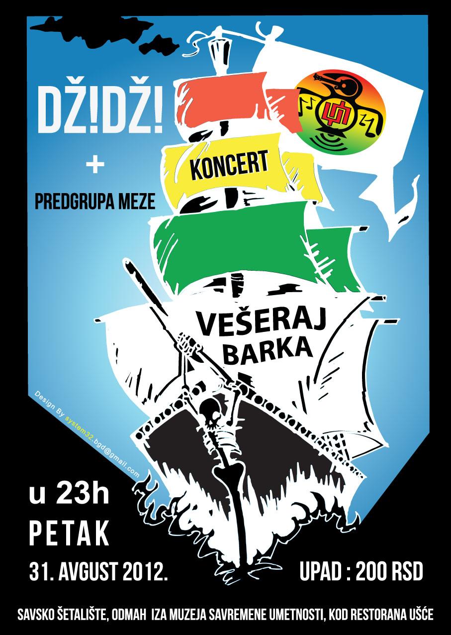Dž!Dž! @ Vešeraj Barka, Beograd