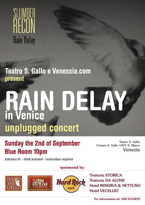 Rain Delay @ Venezia