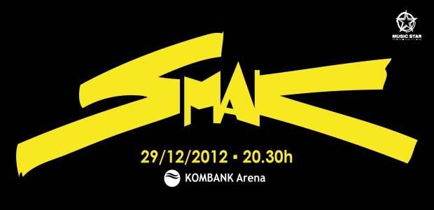 Smak @ Kombank arena, Beograd