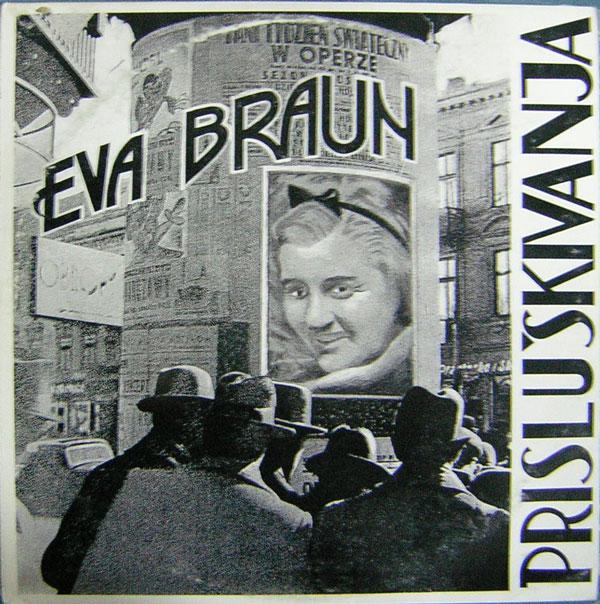 Eva Braun - Prisluškivanja