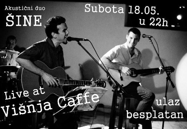 Akustični duo Šine @ Višnja Caffe, Novi Sad