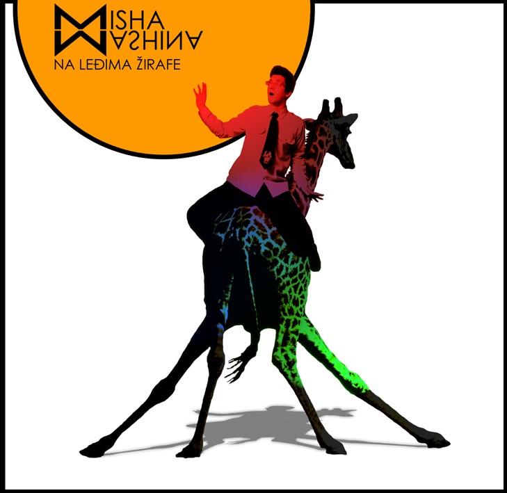 Miša Mašina - Na leđima žirafe