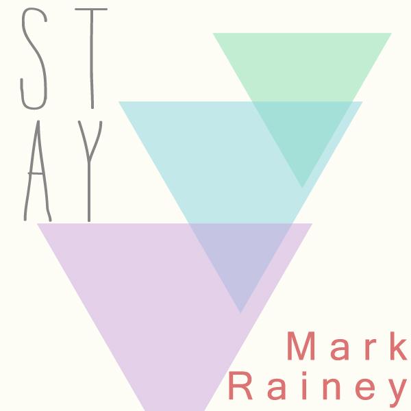 Mark Rainey - Stay
