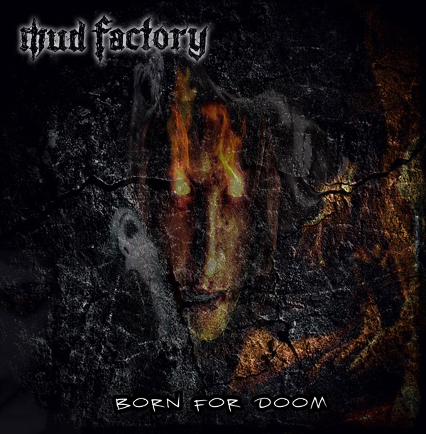 Mud Factory - Born For Doom