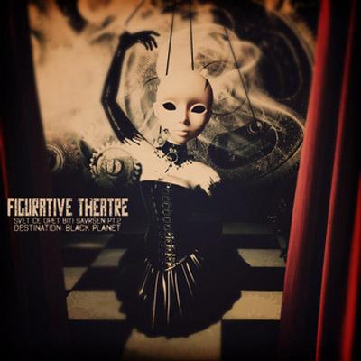 Figurative Theatre - Svet će opet biti savršen Pt2: Destination Black Planet