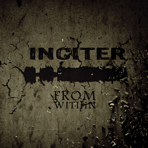 Inciter - From Within