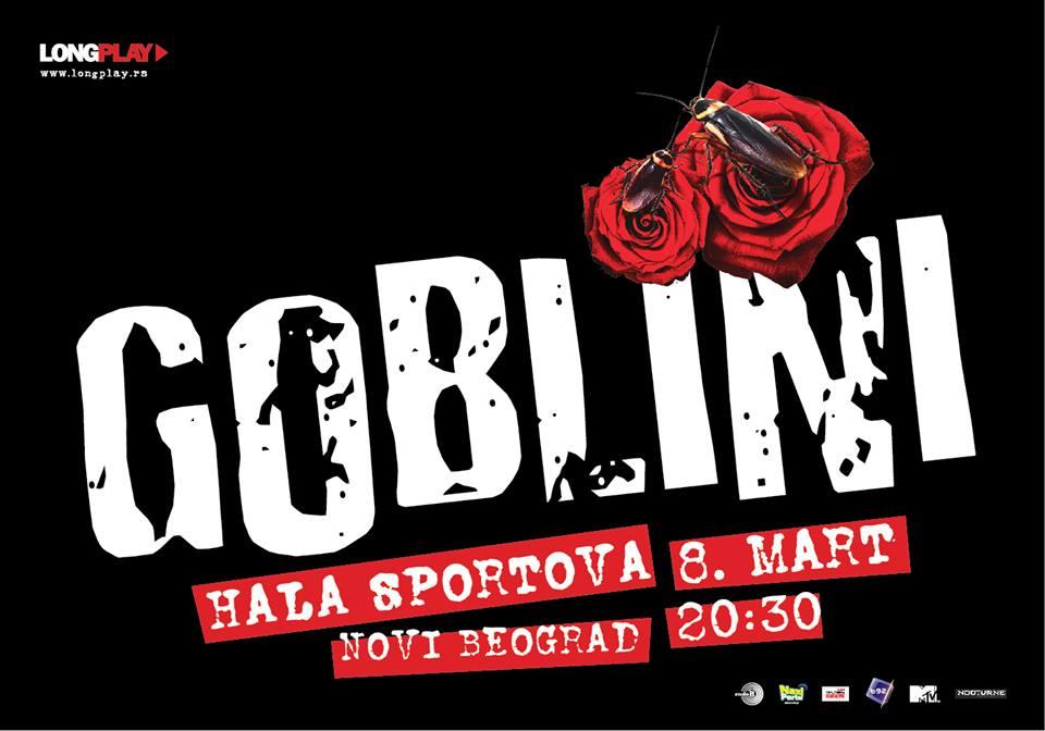 Goblini @ Hala sportova, Beograd