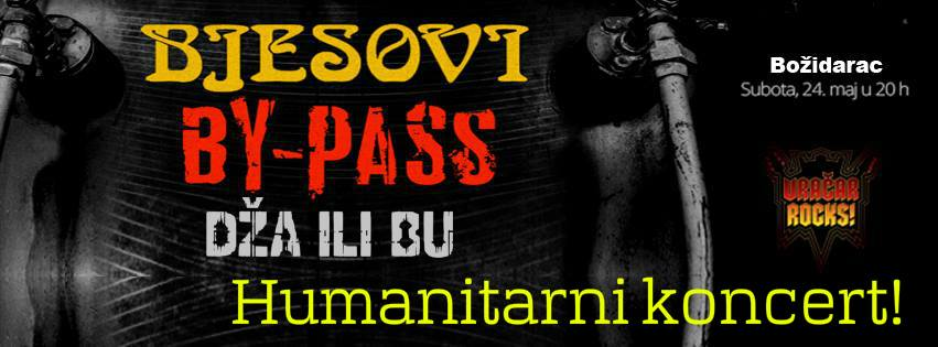 Humanitarni koncert: Dža ili Bu, By-Pass i Bjesovi @ Vračar Rocks!