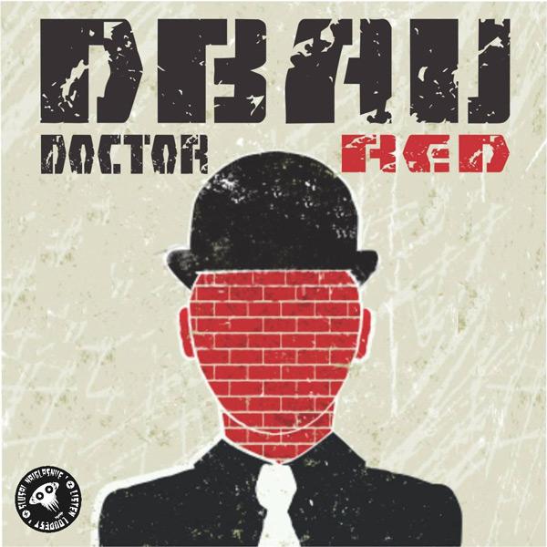 Dbau - Doctor Red
