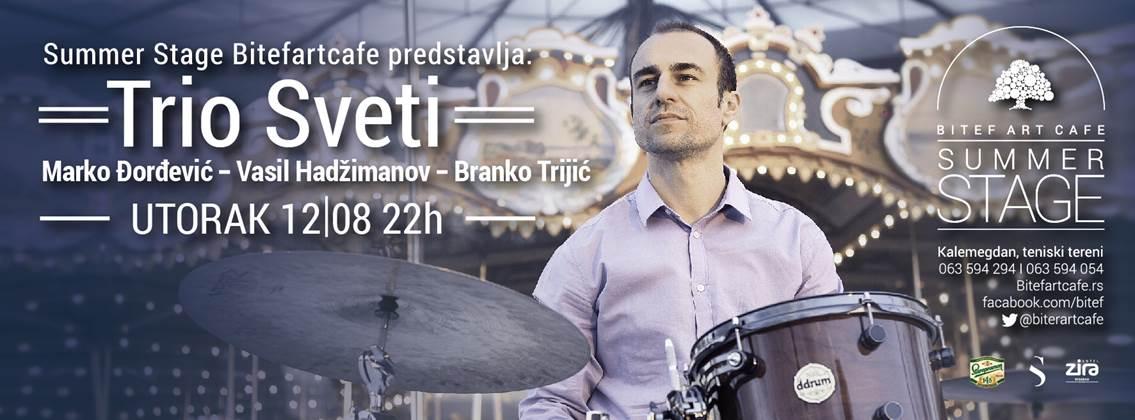 trio SVETI Marko Đorđević, Vasil Hadžimanov & Branko Trijić
