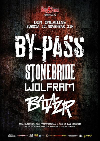 By-Pass, Stonebride, Wolfram i Baltazar @ Dom omladine, Beograd
