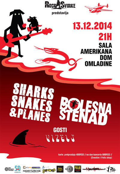Sharks, Snakes & Planes, Bolesna štenad i Vizelj @ Dom omladine, Beograd