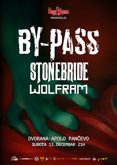 By-Pass, Wolfram i Stonebride @ Dvorana Apolo, Pančevo