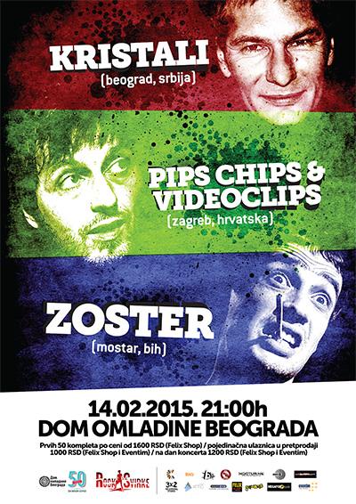 Koncert: Kristali, Pips, Chips & Videoclips i Zoster @ Dom omladine, Beograd