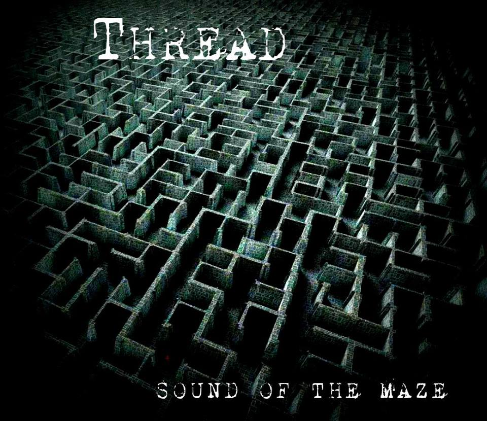 Poslušajte debi album benda Thread – Chapter One: Sound of the Maze