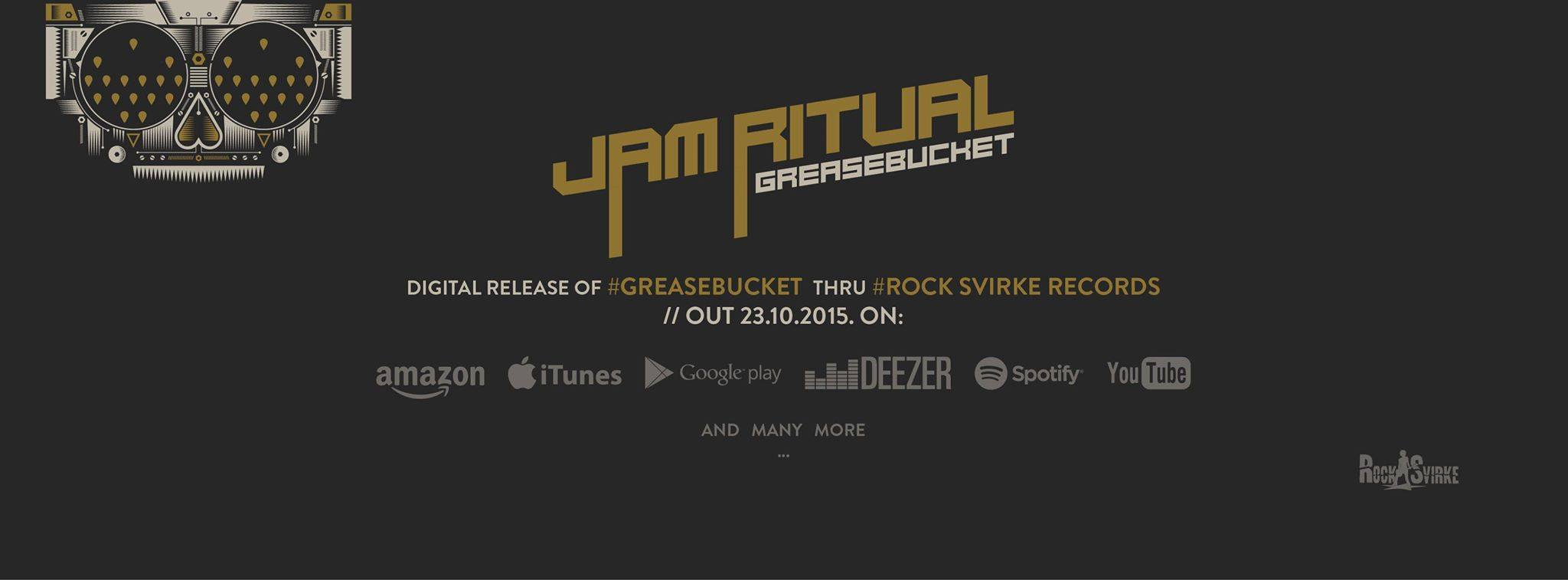 Jam Ritual - Greasebucket