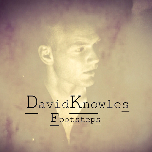 David Knowles - Footsteps