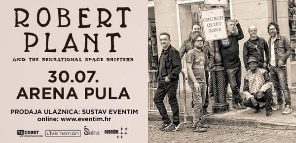 Robert Plant i Sensational Shape Shifters u Pulskoj Areni 30. jula!