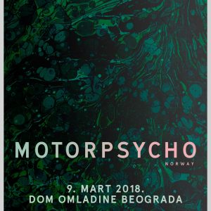 Motorpsycho @ Dom omladine Beograda
