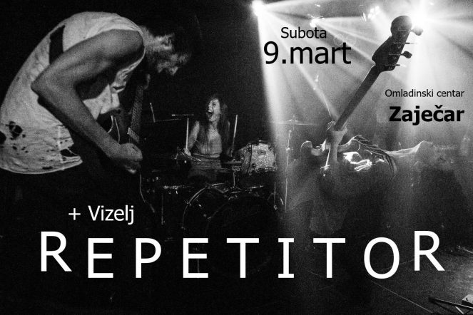 Repetitor + Vizelj @ Omladinski centar, Zajecar