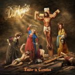 "The Darkness - ""Easter Is Cancelled"""