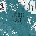 """Tús Nua energičnim singlom """"Lights out"""" otkrile više detalja o dugoočekivanom studijskom izdanju!"""